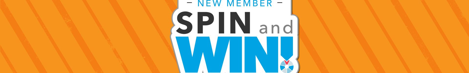 New Member Spin and Win