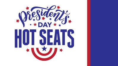 $17,000 Presidents Day Hot Seat Drawings